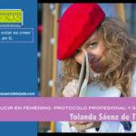 yolanda saenz de tejada producir en femenino protocolo profesional y social