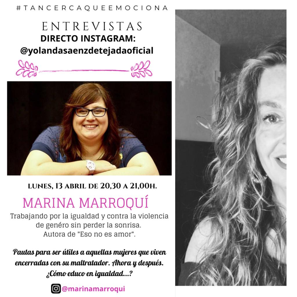 Entrevista Marina marroquí yolanda saenz de tejada tan cerca que emociona violencia de genero igualdad