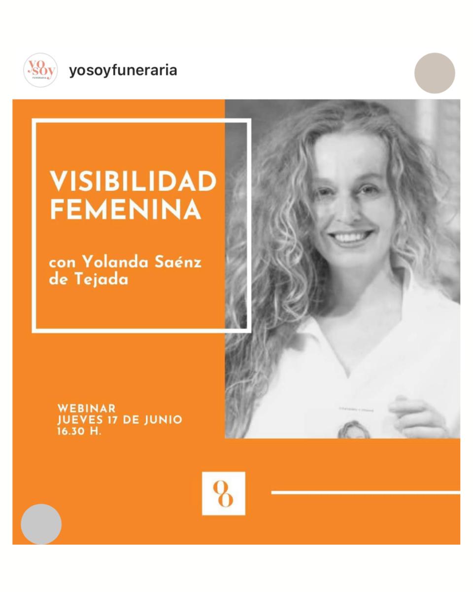 Conferencia yolanda saenz de tejada visibilidad femenina yo soy funeraria